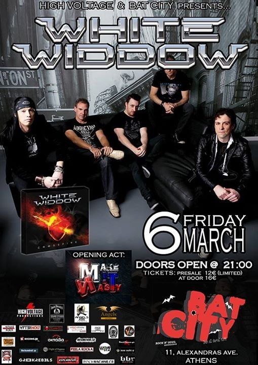 "High Voltage Produtions & Bat City presents ""WHITE WIDDOW"" Live @ Bat City 6 Μαρτίου 2015Οι Αυστραλοί WHITE WIDDOW επισκέπτονται για 2η φορά τη χώρα μας και ειδικότερα το Bat City Club στα πλαίσια της......"