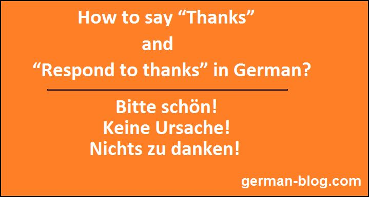 """How to say """"Thanks"""" and """"Respond to thanks"""" in German Language. Different way to say """"Thanks"""" in German Language. Thank you very much in German Language."""