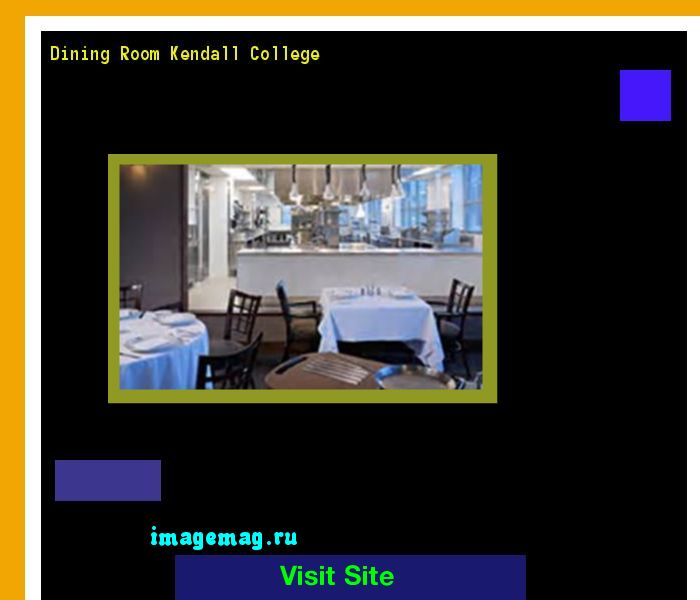 Dining Room Kendall College 141007 - The Best Image Search