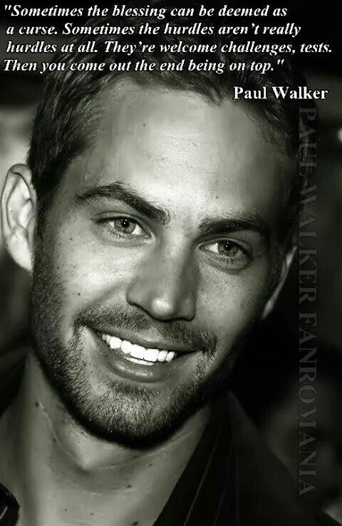 Paul Walkers Wise Quote Some Curses R Just A Cursebut If