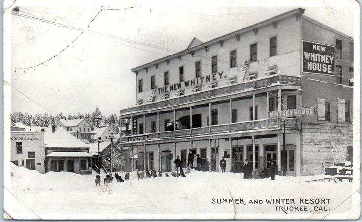 TRUCKEE, California Photo RPPC Postcard WHITNEY HOUSE Hotel Winter Scene c1910s