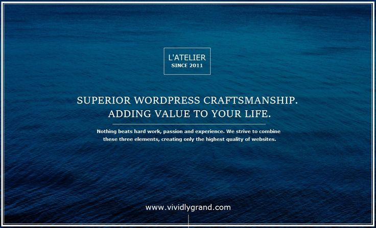 Vividly Grand and L'atelier, Superior Wordpress Development
