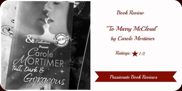BOOK REVIEW: To Marry McCloud By Carole Mortimer