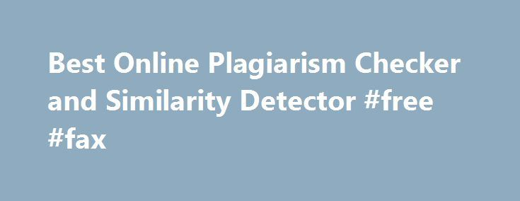 Best Online Plagiarism Checker and Similarity Detector #free #fax http://free.remmont.com/best-online-plagiarism-checker-and-similarity-detector-free-fax/  #free plagiarism checker # Online Plagiarism Checker 5000+ happy users in Ukraine, already check for plagiarism online via Noplag. No obligation, no credit card required. Check for similarities in billions… Essay Article Coursework Dissertation Research Paper Publication Web – Online Content Thesis Statement Personal Statement Admission…
