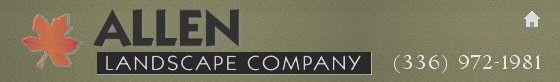 Allen Landscape Company - (336) 972-1981
