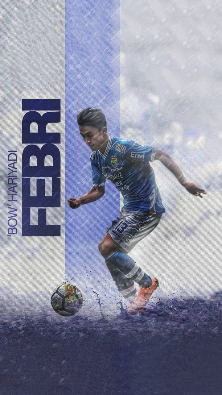 "Wallpaper Febri ""Bow"" Hariyadi Player Football Persib"