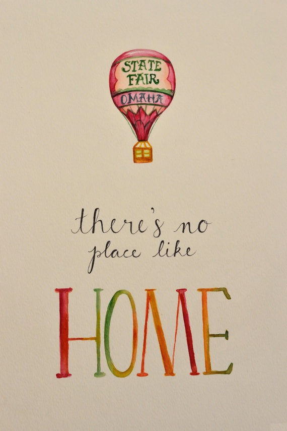 There's No Place Like Home #Oz #DorothyQuotes #EverythingChangesButYou