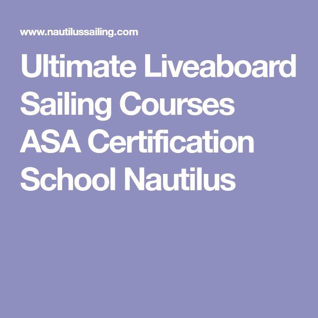 Ultimate Liveaboard Sailing Courses ASA Certification School Nautilus