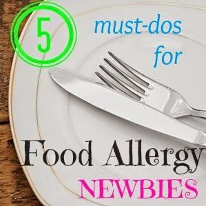 Five Must-Dos for Food Allergy Newbies #Kids with food allergies, food allergies