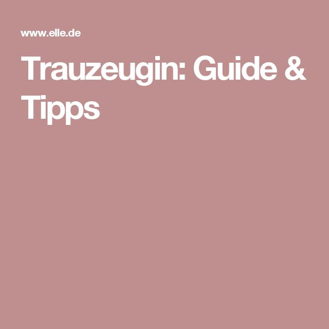 Trauzeugin: Guide & Tipps