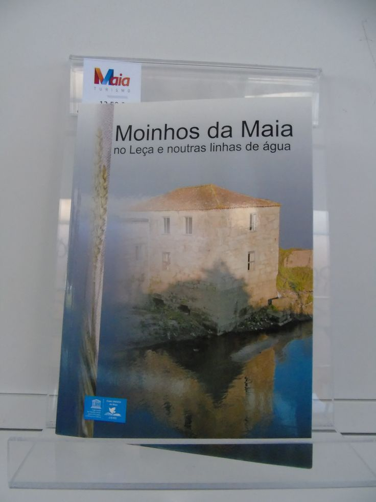 Os moinhos da Maia.
