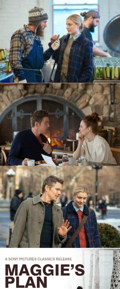 SONY PICTURE CLASSICS' Maggie's Plan. A rom-com-ish flick featuring Greta Gerwig, Julianne Moore & Ethan Hawke