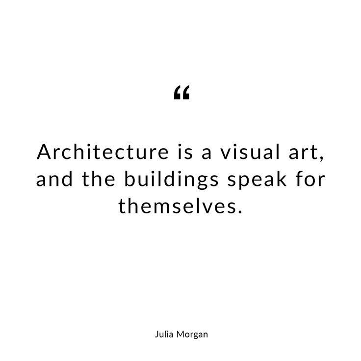 Quote by Julia Morgan. #quote #architecture #arts #inspiration