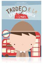 Taddeo e la lente magica Londra