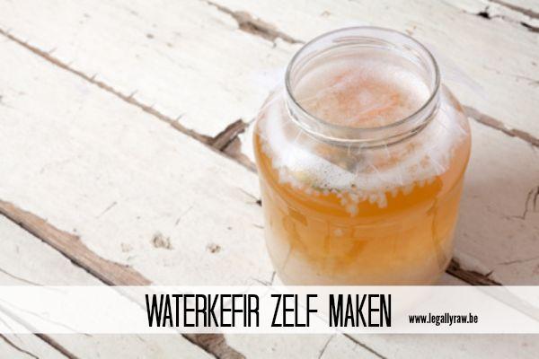 Waterkefir zelf maken - legallyraw.be