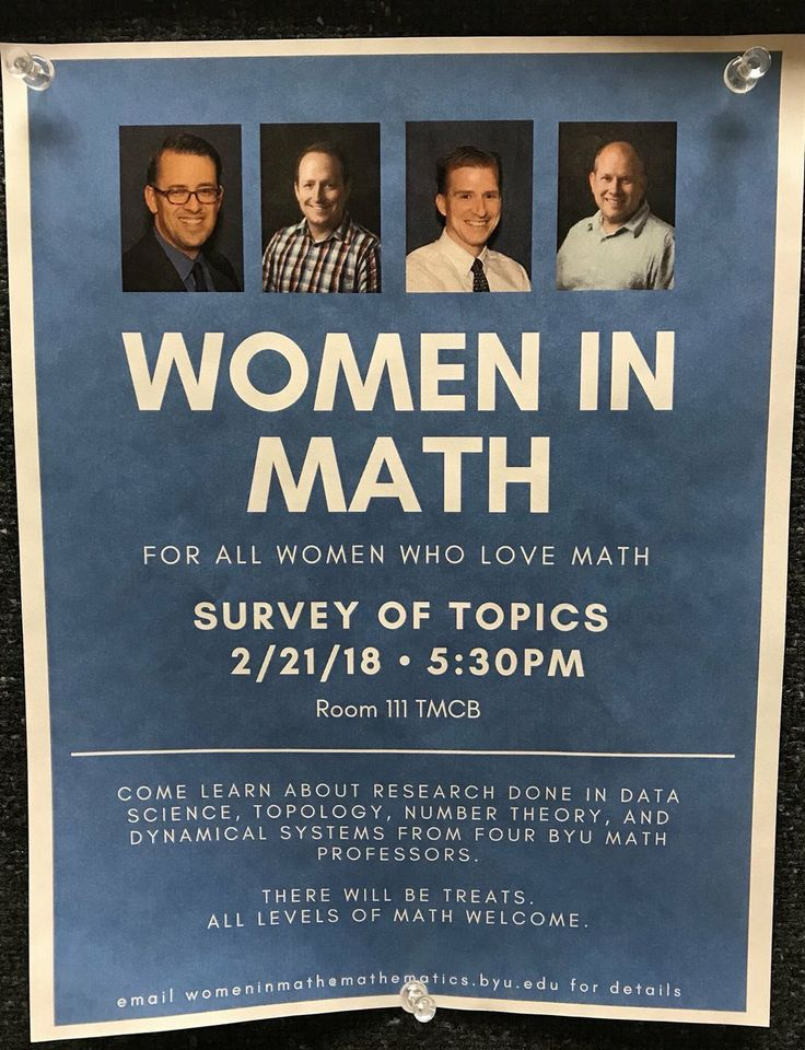 This is a poster at Brigham Young University which has 39 male math professors and 2 female math professors. It's not meant to be satirical....  15b107f0e6594781b1f78a3a6a5f103e.jpeg 920×1,200 pixels