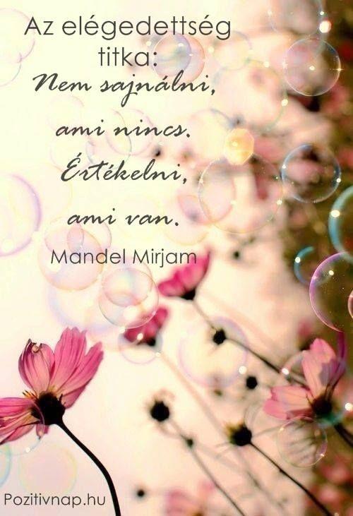Mandel Mirjam gondolata a megelégedettségről. A kép forrása: Pozitív Nap