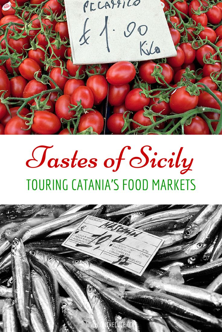 Tastes of Sicily – touring the fish and produce markets in Catania #food #Sicily #Italy