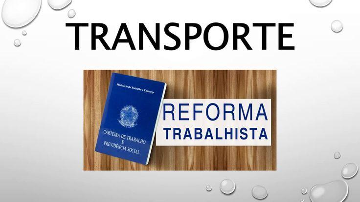Reforma Trabalhista 2017, Transporte