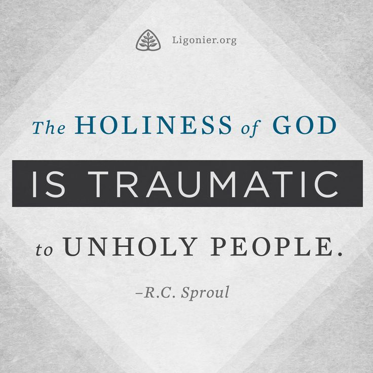 The Holiness Of God Is Traumatic To Unholy People R C border=