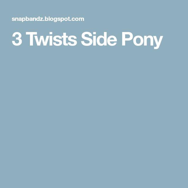 3 Twists Side Pony