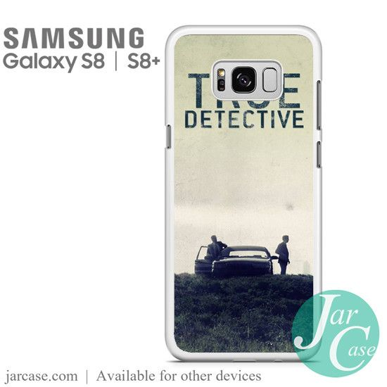 True Detective TV Series Phone Case for Samsung Galaxy S8 & S8 Plus