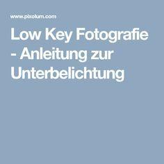 Low Key Fotografie – Anleitung zur Unterbelichtung
