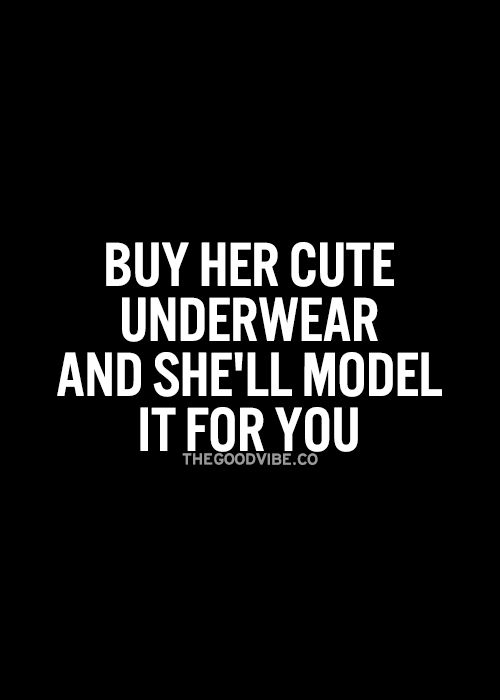 Actually, I buy myself cute underwear, but the result is the same :) RM