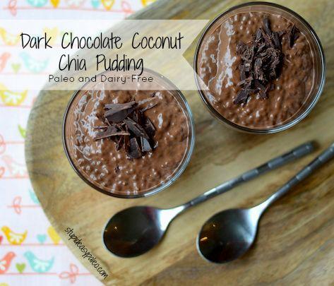 Dark Chocolate Coconut Chia Pudding (Paleo and Dairy-Free)