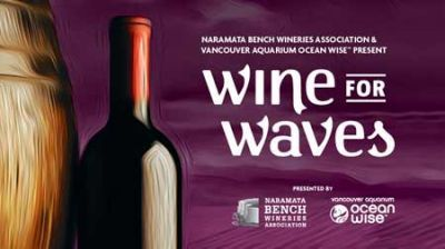 Wine for Waves begins Fri, 2 May 2014 in #Vancouver at Four Seasons Hotel Vancouver Food and Drink