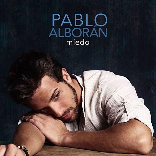 Pablo Alboran: Miedo (CD Single) - 2012.