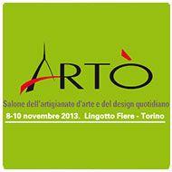 #ArTò, il #salone dell'artigianato d'#arte e del #design quotidiano fino a domenica 10 novembre 2013 al #Lingotto #Fiere a  #Torino Info su http://www.parallelo45.com/p45eventi_evento.asp?Id=9818&Cat=11