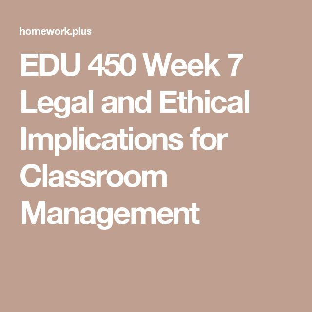 legal and ethical implications for classroom Request pdf on researchgate   legal and ethical issues of inclusion   the inclusion of children with disabilities in the regular classroom has become a controversial issue in the area of special.