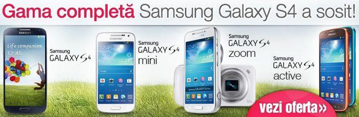 Gama completa de telefoane mobile Samsung Galaxy S4
