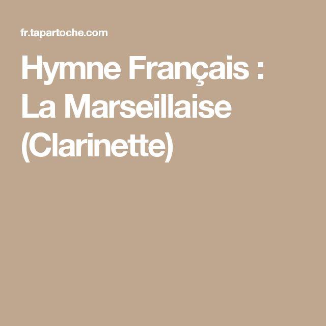 Hymne Français : La Marseillaise  (Clarinette)
