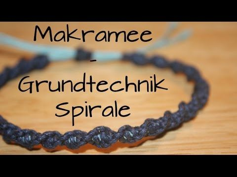 Makramee: Grundtechnik Spirale - YouTube