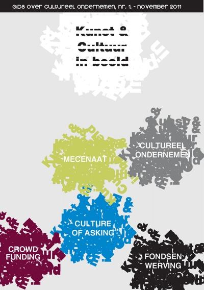 Gids Cultureel Ondernemen en alternatieve verdienmodellen kunst, cultuursector en mediasector.