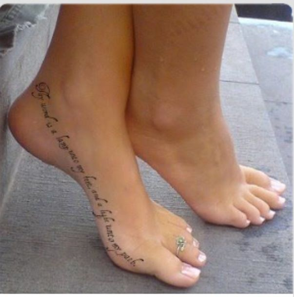 152 Best Tattoo Quotes To Express The Inner Word Of Yours: Foot Quote Tattoos Pinterest
