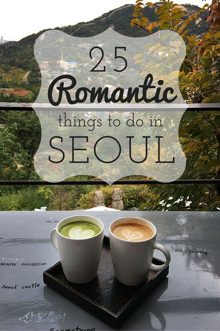 Romantic Things to do in Seoul