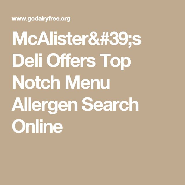 McAlister's Deli Offers Top Notch Menu Allergen Search Online
