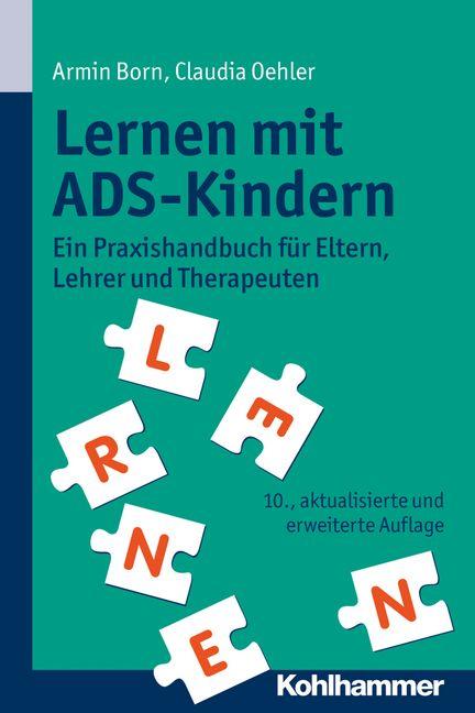 """#ADS #ADHS #Lernen In Kürze erscheint die bereits 10. Auflage des Bestsellers """"Lernen mit ADS-Kindern"""""""