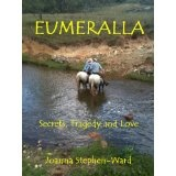 Eumeralla - Secrets, Tragedy and Love (Kindle Edition)By Joanna Stephen-Ward