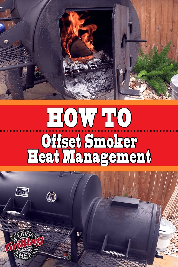 Offset Smoker Heat Management (How To)