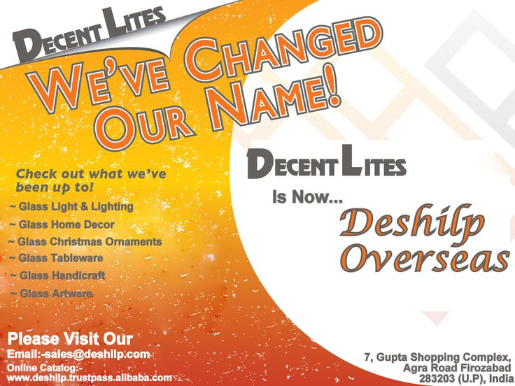 Announcing a change in company name from decent lites to deshilp overseas.