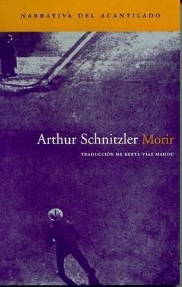 MORIR / Sterben (Arthur Scnitzler, 1894)