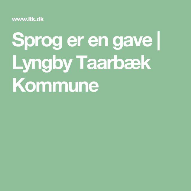 Sprog er en gave | Lyngby Taarbæk Kommune