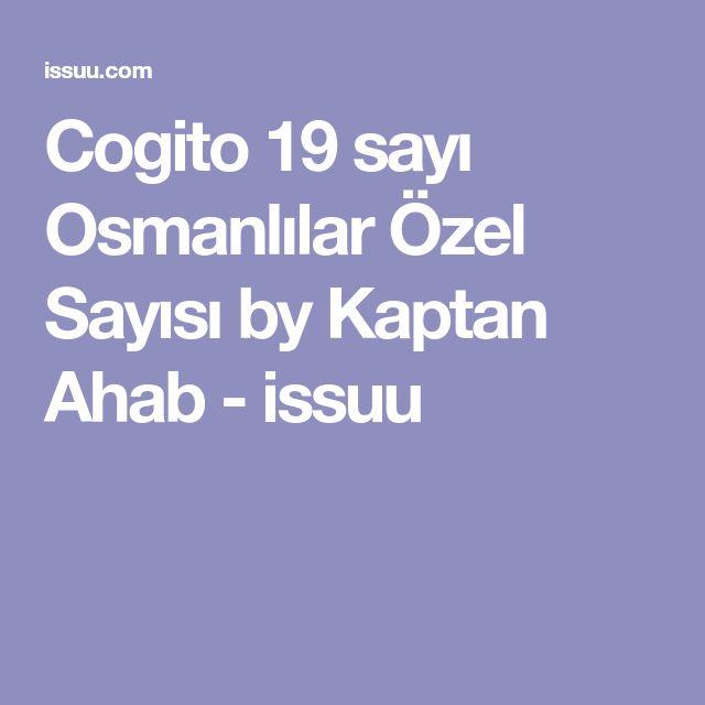 Cogito 19 sayı Osmanlılar Özel Sayısı by Kaptan Ahab - issuu