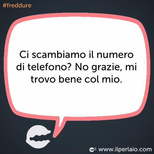 Ci scambiamo il numero di telefono? No grazie, mi trovo bene col mio. #perla #perle #frase #frasi #humor #divertente #ridere #sorridere #freddure