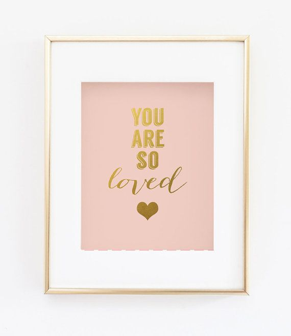 You are so loved print Blush Pink Gold Heart by wallandwonder