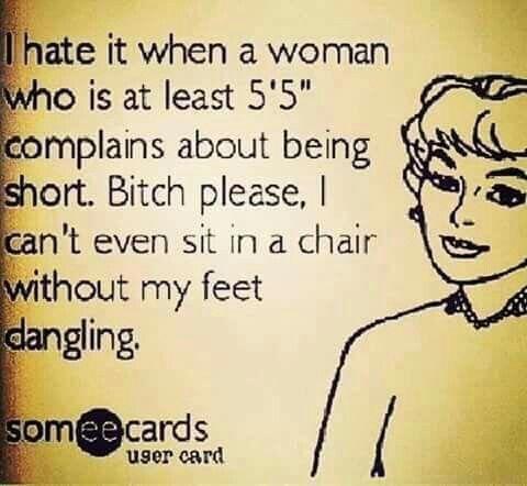 My legs dangle...